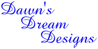 Dawn's Dream Designs